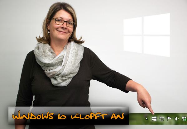 Windows 10 klopft an